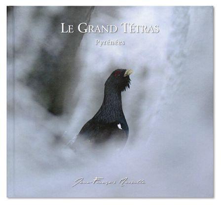 Le Grand Tétras / Jean-François Marsalle