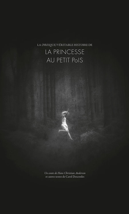 La Princesse au petit pois / Carol Descordes