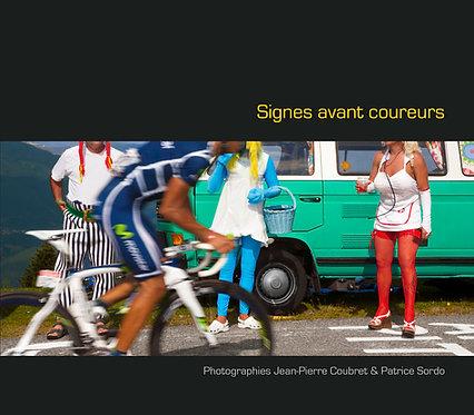 Signes avant coureurs / J-P Coubret & P. Sordo