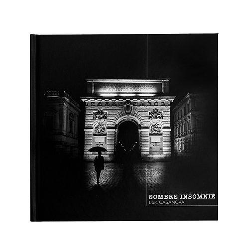 Sombre Insomnie / Loïc Casanova