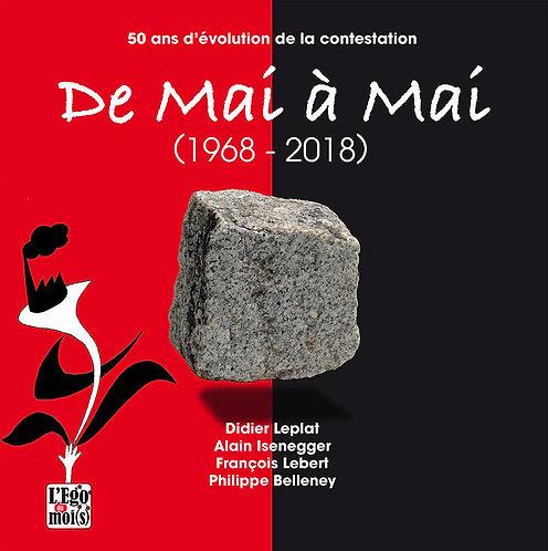 De mai à mai (1968 - 2018) / Didier Leplat