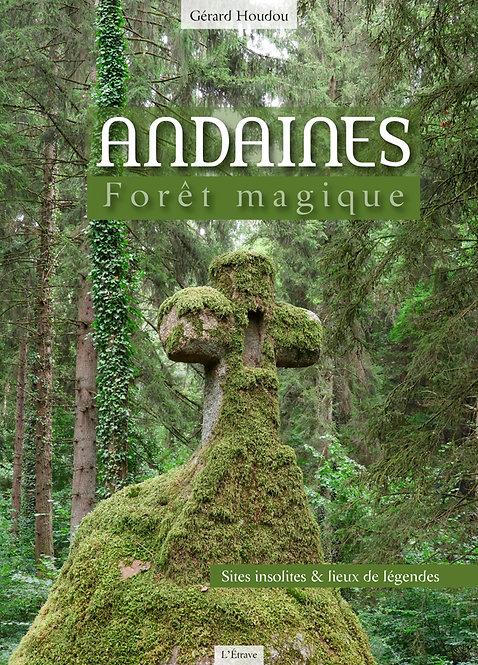 Andines, Forêt magique / Gérard Houdou
