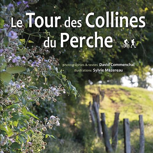 Le Tour des collines du Perche / David Commenchal