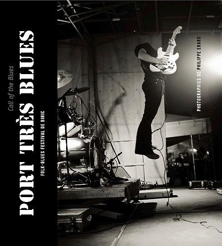 Port Très Blues / Philippe Erard