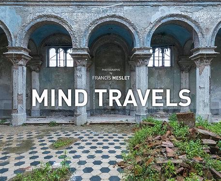 Mind Travels / Francis Meslet