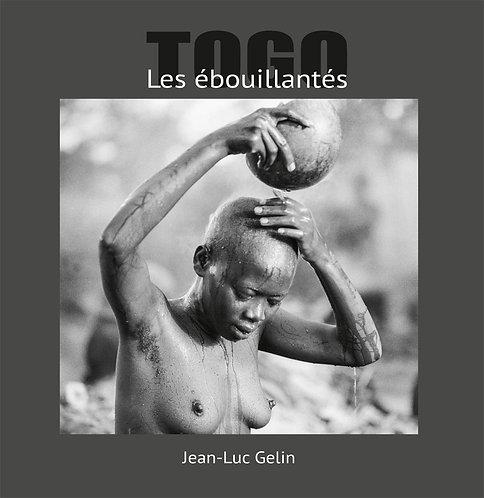 Les ébouillantés / Jean-Luc Gelin