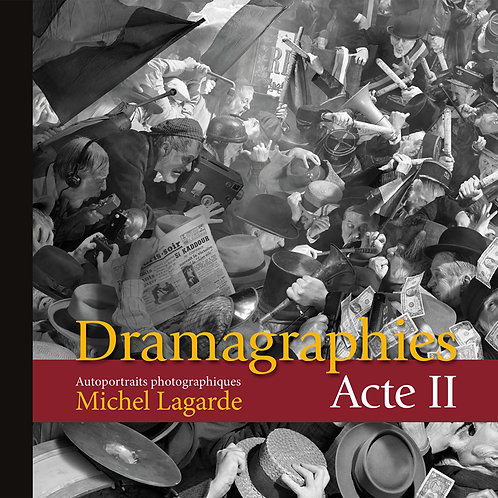 Dramagraphies / Michel Lagarde