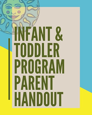 Infant & Toddler Program Parent Handout.