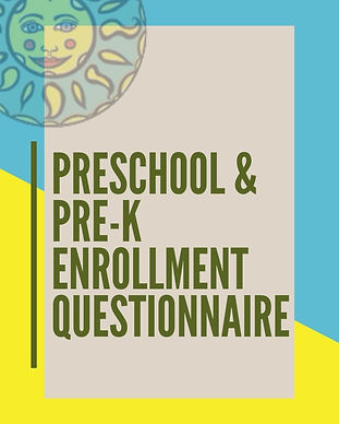 PRESCHOOL – PRE-K ENROLLMENT QUESTIONNAI