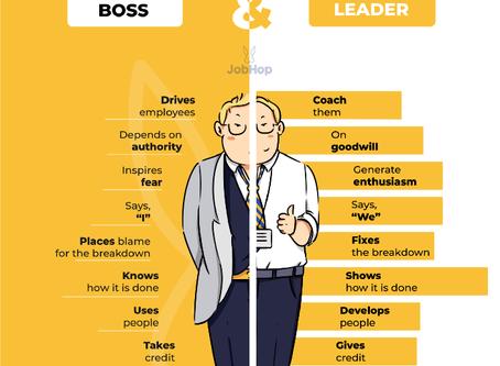 Thema: Boss vs. Leader....warum es wichtig ist dies zu verstehen ! Der schmale Grat....