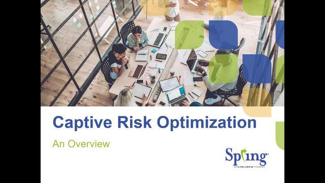 Watch the Video: Captive Risk Optimization
