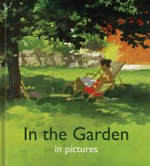 In the Garden in Pictures