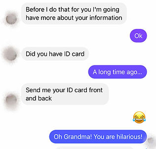 They ask for pictures of my I D