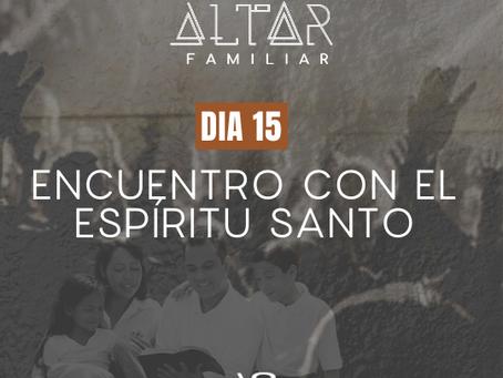DÍA 15. ENCUENTRO CON EL ESPÍRITU SANTO
