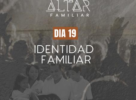 DÍA 19. IDENTIDAD FAMILIAR