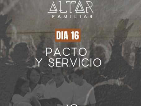 DÍA 16. PACTO Y SERVICIO