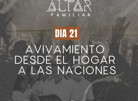 DÍA 21. AVIVAMIENTO DESDE EL HOGAR A LAS NACIONES