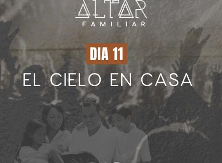 DÍA 11. EL CIELO EN CASA