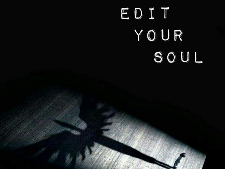 YOU CAN'T EDIT YOUR SOUL!