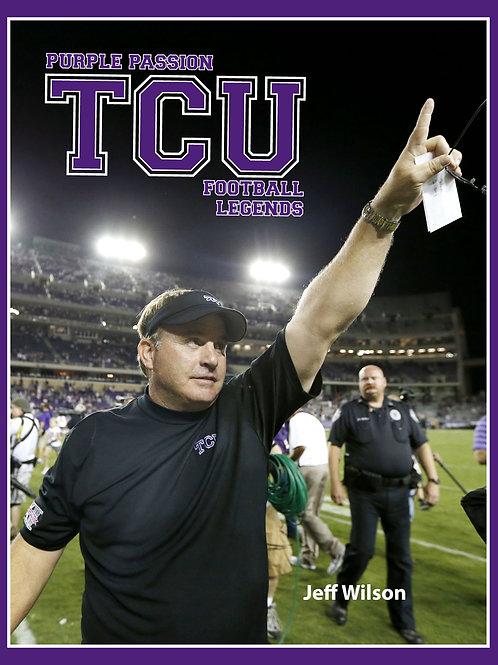 Purple Passion: TCU Football Legends