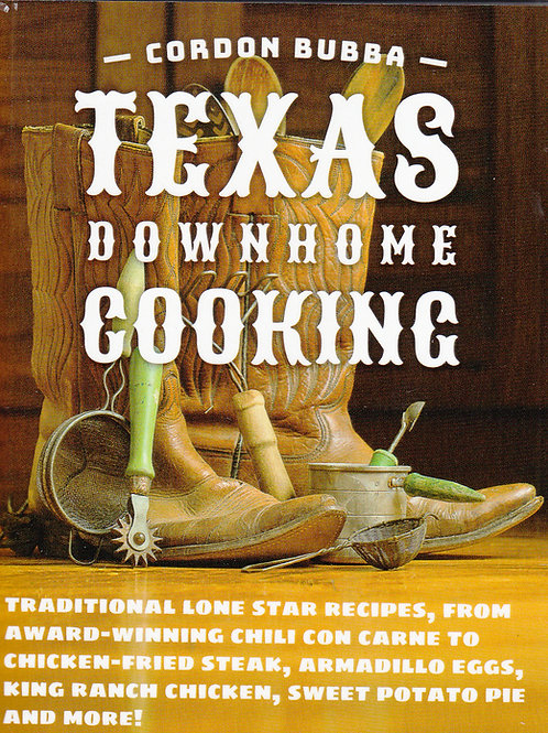 CORDON BUBBA TEXAS DOWNHOME COOKING