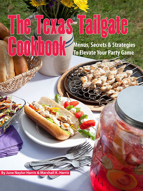 The Texas Tailgate Cookbook