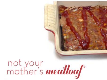 Meatloaf & Mom