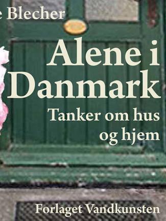 Alone in Denmark (2018), (in Danish)