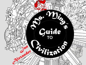 Book Review: Ms. Ming's Guide To Civilization by Jan Alexander (2019), Fiction