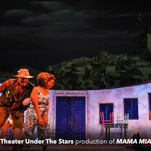 Theater Under the Stars: Mama Mia