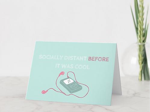 """""""Socially Distant"""" Card"""