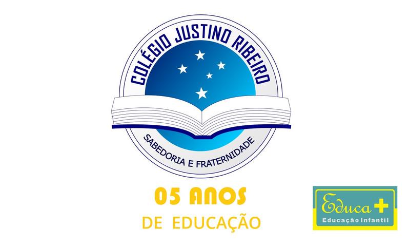 COLÉGIO JUSTINO RIBEIRO - 05 ANOS DE EDUCAÇÃO