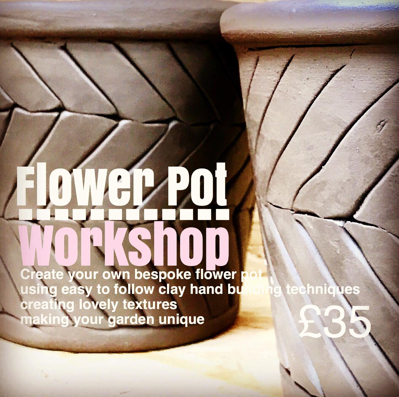 3rd Oct / Flower Pot - workshop 2pm