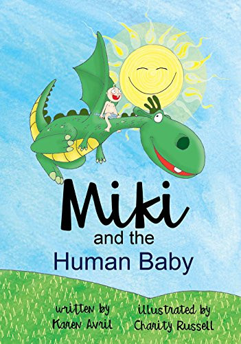 Miki and the Human baby By Karen Avril