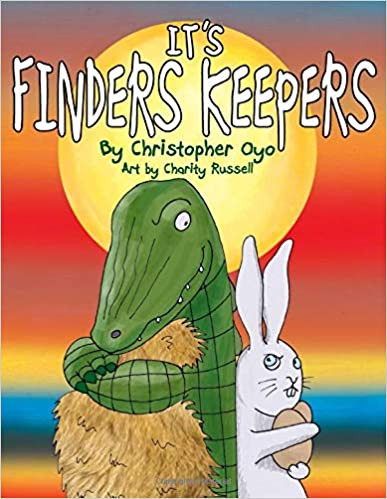 It's Finders Keepers By Christopher Oyo
