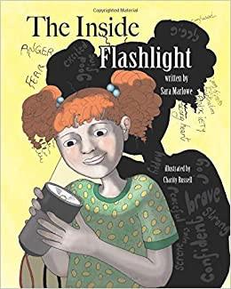 The Inside Flashlight by Sara Marlowe