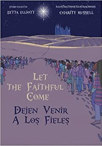 Let The Faithful Come By Zetta Elliott