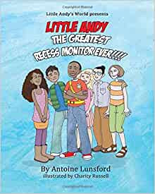 Little Andy The Greatest Recess Monitor Ever!!!