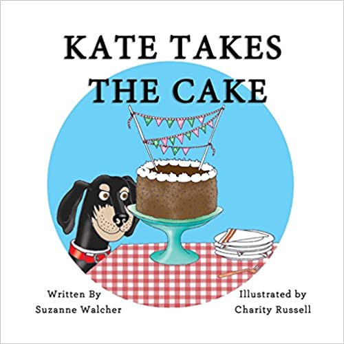 Kate Takes the Cake By Suzanne walcher