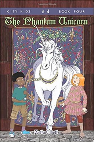The Phantom Unicorn By Zetta Elliott