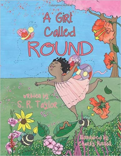 A Girl Called Round By S R Taylor