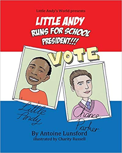 Little Andy Runs For School President!!!