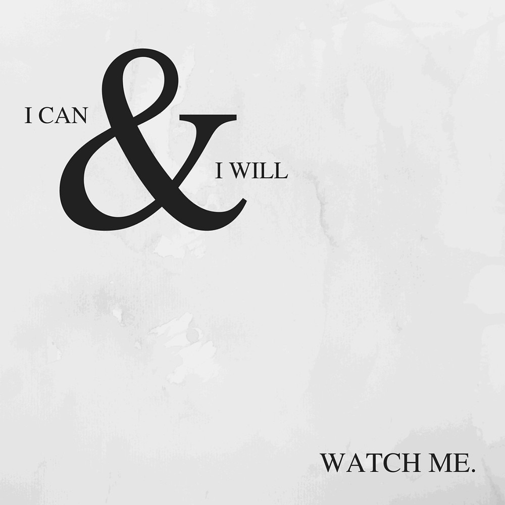 Travel quote: I can and I will, watch me.