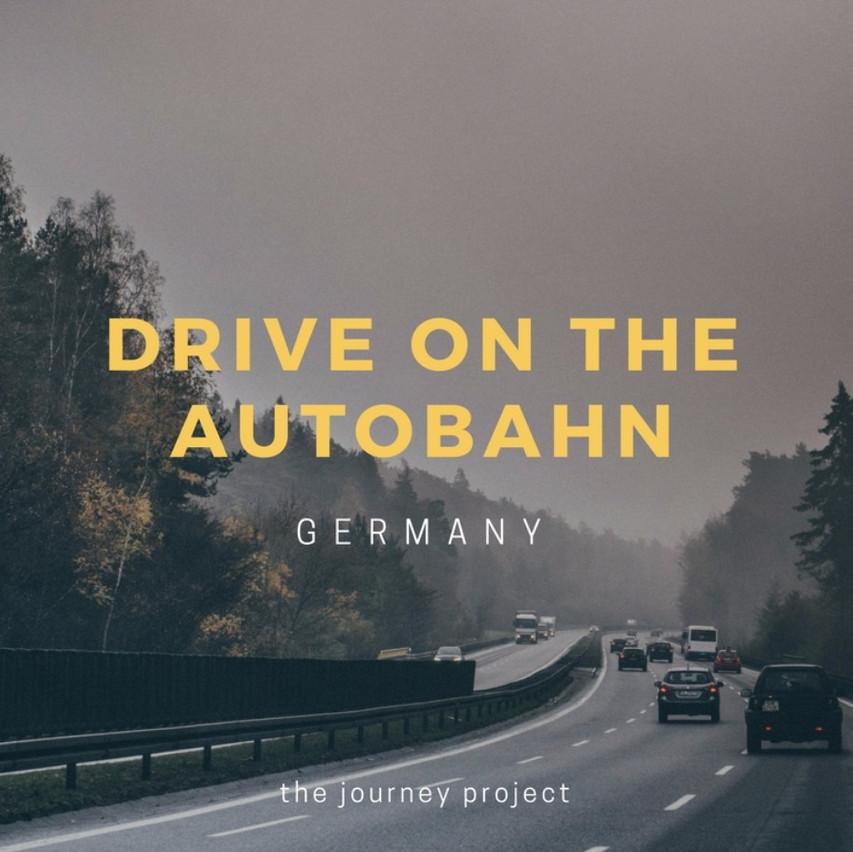 Drive on the Autobahn