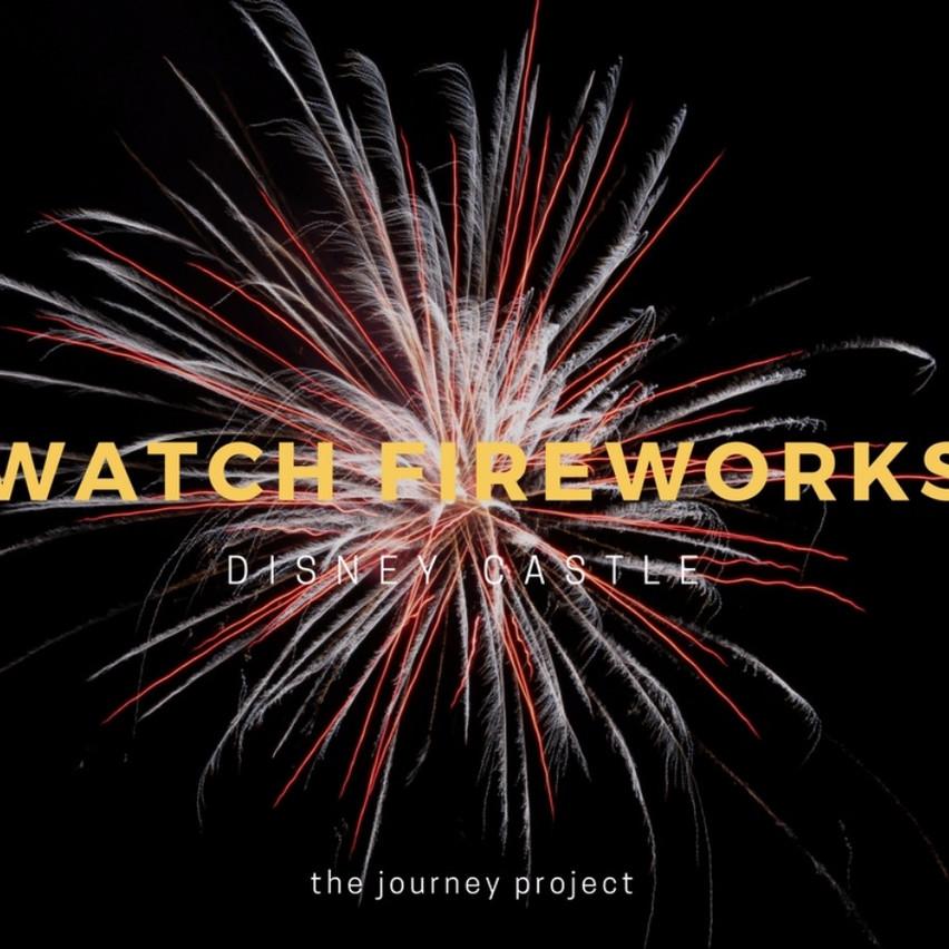 Watch the Disney Fireworks