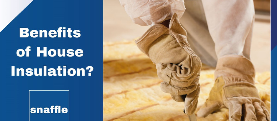 What are the benefits of Home Insulation?