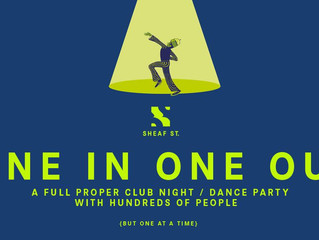 Sheaf St New Clubnight Is A Masterstroke, Welcoming  Hundreds Back To The Dancefloor