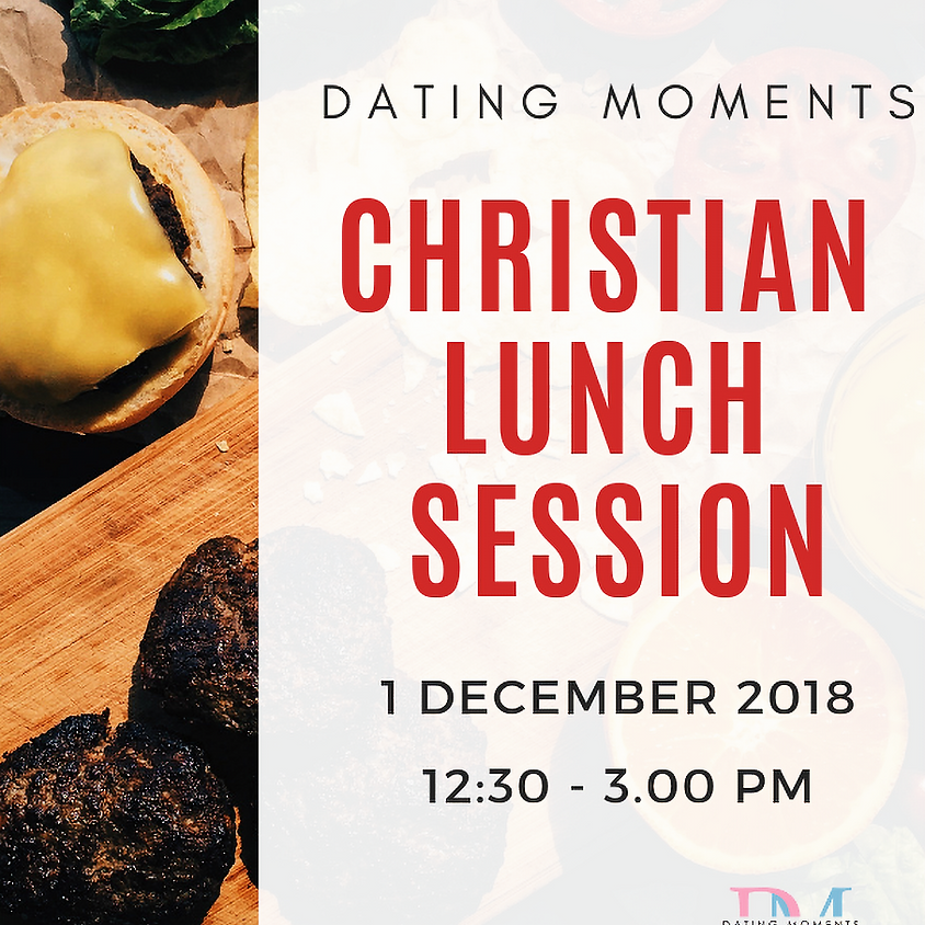 Christian Lunch Session! (Only for Christian) CALLING FOR GENTLEMEN