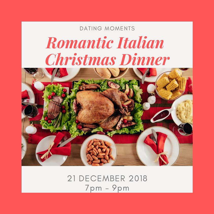 Romantic Italian Christmas Dinner (Calling for Ladies!)
