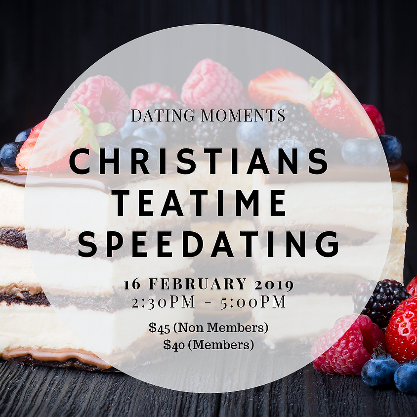 (CALLING FOR GENTLEMEN!) Christian Teatime Speedating
